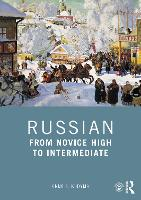 Russian: From Novice High to Intermediate (Paperback)