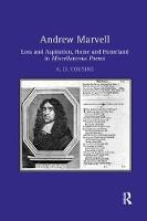 Andrew Marvell: Loss and aspiration, home and homeland in Miscellaneous Poems (Paperback)
