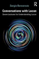 Conversations with Lacan: Seven Lectures for Understanding Lacan (Paperback)