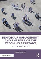 Behaviour Management and the Role of the Teaching Assistant