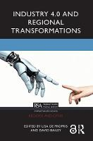 Industry 4.0 and Regional Transformations - Regions and Cities (Hardback)