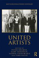 United Artists - The Routledge Hollywood Centenary Series (Hardback)