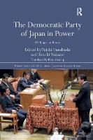 The Democratic Party of Japan in Power: Challenges and Failures (Paperback)