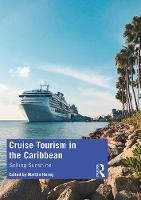 Cruise Tourism in the Caribbean: Selling Sunshine (Paperback)