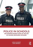 Police in Schools: An Evidence-based Look at the Use of School Resource Officers (Paperback)