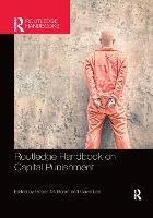 Routledge Handbook on Capital Punishment (Paperback)