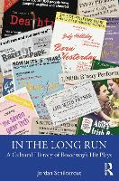 In the Long Run: A Cultural History of Broadway's Hit Plays (Hardback)