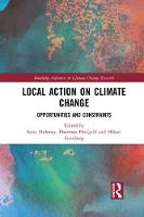 Local Action on Climate Change: Opportunities and Constraints (Paperback)