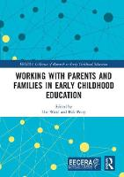 Working with Parents and Families in Early Childhood Education - EECERA Collection of Research in Early Childhood Education (Hardback)
