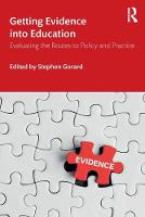 Getting Evidence into Education: Evaluating the Routes to Policy and Practice (Paperback)
