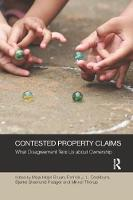 Contested Property Claims: What Disagreement Tells Us About Ownership - Social Justice (Paperback)