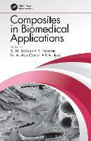 Composites in Biomedical Applications (Hardback)