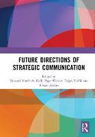 Future Directions of Strategic Communication (Hardback)