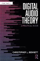 Digital Audio Theory: A Practical Guide (Paperback)