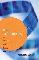 Reel Arguments: Film, Philosophy, And Social Criticism (Hardback)