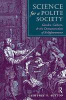 Science For A Polite Society: Gender, Culture, And The Demonstration Of Enlightenment (Hardback)