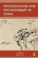 Psychoanalysis and Psychotherapy in China: Volume 1 (Hardback)