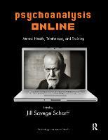 Psychoanalysis Online: Mental Health, Teletherapy, and Training (Hardback)