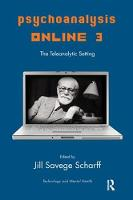 Psychoanalysis Online 3: The Teleanalytic Setting (Hardback)