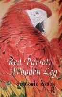 Red Parrot, Wooden Leg (Hardback)