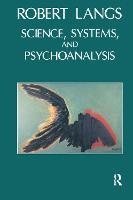 Science, Systems and Psychoanalysis (Hardback)