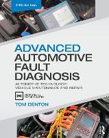 Advanced Automotive Fault Diagnosis: Automotive Technology: Vehicle Maintenance and Repair (Paperback)
