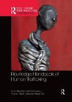 Routledge Handbook of Human Trafficking (Paperback)