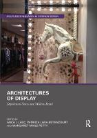Architectures of Display: Department Stores and Modern Retail (Paperback)