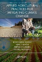 Applied Agricultural Practices for Mitigating Climate Change [Volume 2] (Hardback)