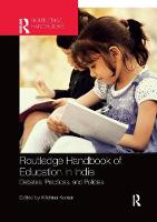 Routledge Handbook of Education in India: Debates, Practices, and Policies (Paperback)