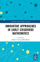 Innovative Approaches in Early Childhood Mathematics - EECERA Collection of Research in Early Childhood Education (Hardback)