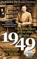 The Untold Story of Everything Digital: Bright Boys, Revisited - AK Peters/CRC Recreational Mathematics Series (Hardback)