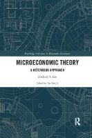 Microeconomic Theory: A Heterodox Approach (Paperback)