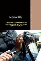 Migrant City - Routledge Advances in Ethnography (Paperback)