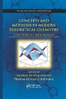 Concepts and Methods in Modern Theoretical Chemistry: Statistical Mechanics (Paperback)