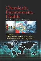Chemicals, Environment, Health: A Global Management Perspective (Paperback)