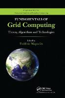 Fundamentals of Grid Computing: Theory, Algorithms and Technologies (Paperback)