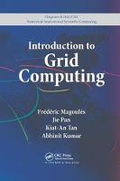 Introduction to Grid Computing - Chapman & Hall/CRC Numerical Analysis and Scientific Computing Series (Paperback)