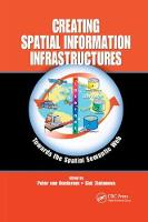 Creating Spatial Information Infrastructures: Towards the Spatial Semantic Web (Paperback)
