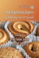 Food Engineering Aspects of Baking Sweet Goods (Paperback)