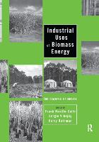Industrial Uses of Biomass Energy: The Example of Brazil (Paperback)