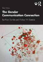 The Gender Communication Connection (Paperback)