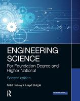 Engineering Science: For Foundation Degree and Higher National (Hardback)