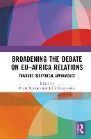 Broadening the Debate on EU-Africa Relations: Towards Reciprocal Approaches (Hardback)