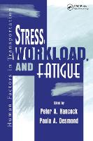Stress, Workload, and Fatigue (Paperback)