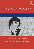 Reassessing Mandela - Southern African Studies (Hardback)