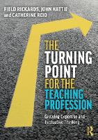 The Turning Point for the Teaching Profession: Growing Expertise and Evaluative Thinking (Paperback)