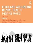 Child and Adolescent Mental Health: Theory and Practice (Paperback)