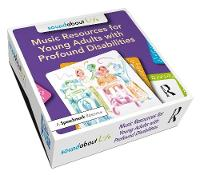 Soundabout Life: Music Resources for Young Adults with Profound Disabilities