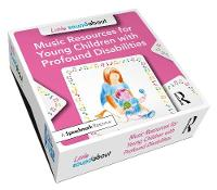 Little Soundabout: Music Resources for Young Children with Profound Disabilities